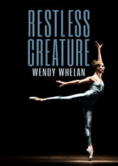 Restless Creature: Wendy Whelan Netflix IN (India)