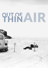 Out of Thin Air Netflix IN (India)